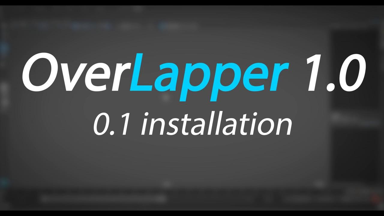 Overlapper release 1 0  Maya animation Tool: installation