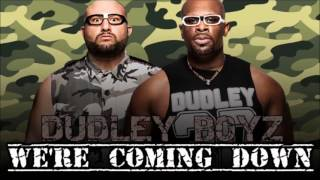 WWE: Dudley Boyz Theme Song [We're Coming Down] + Arena Effects