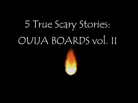 True Scary Stories: Ouija Boards vol. II