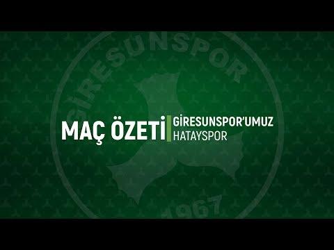 Maç Özeti | Giresunspor'umuz 3-4 Hatayspor