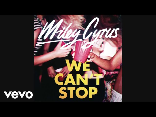 miley-cyrus-we-cant-stop-audio-mileycyrusvevo