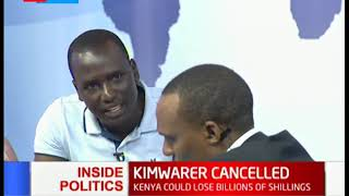 Inside Politics: What next after President Uhuru cancelled Kimwarer project