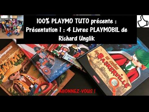 Présentation 1 : 4 Livres PLAYMOBIL De Richard Unglik