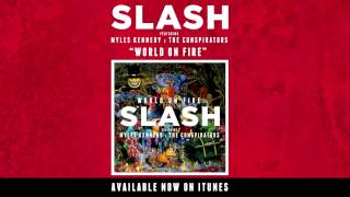 Slash - Dirty Girl [World on Fire]
