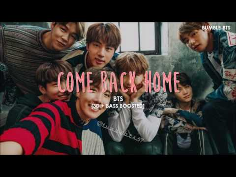 [3D+BASS BOOSTED] BTS (방탄소년단) - COME BACK HOME (SEO TAIJI REMAKE PROJECT) | bumble.bts