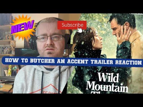 Wild Mountain Thyme Trailer Reaction WE DON'T SOUND LIKE THIS