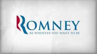Mitt Romney - Be Whoever You Want To Be
