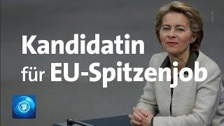 EU-Posten: Von der Leyen als Kommissionschefin vorgeschlagen