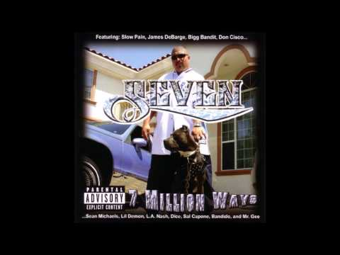 Seven  7 Million Ways featBigg Bandit, Sal Capone 2003