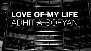 adhitia sofyan love of my life cover audio only