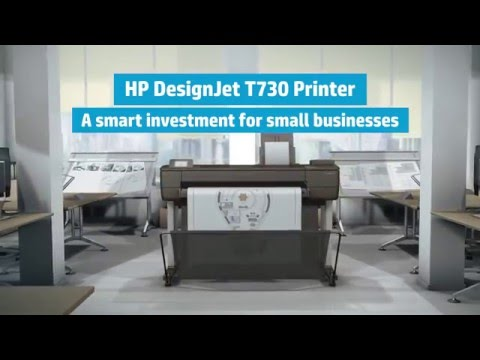 Introducing a smart investment for small businesses with the HP DesignJet T730 Printer