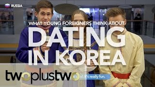 What Foreigners Think about Dating in Korea