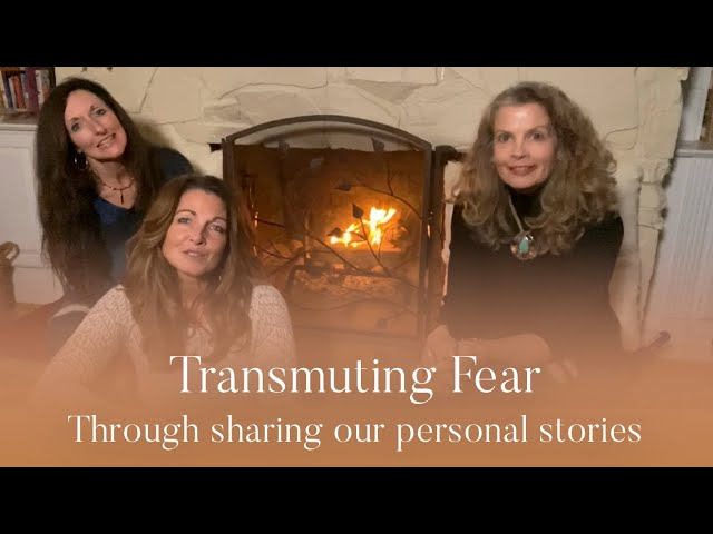 The Mystic Chics Share Experiences of Transmuting Fear