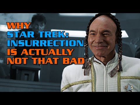 Why Star Trek: Insurrection Is Actually Not That Bad