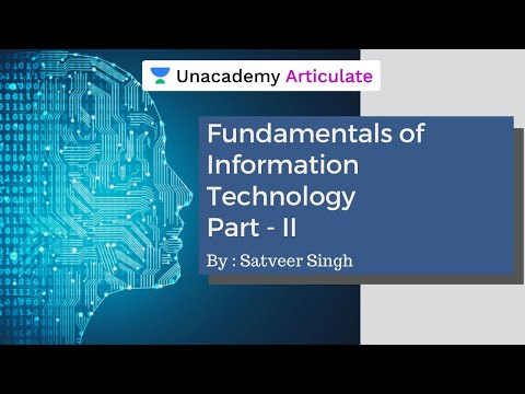 Science & Technology | Fundamentals of Information Technology - II | UPSC CSE | By Satveer Singh