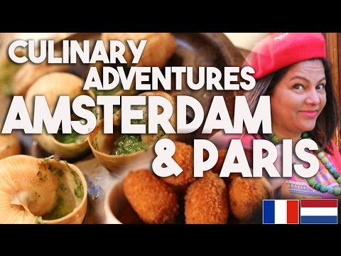European Culinary Vacation- AMSTERDAM & PARIS