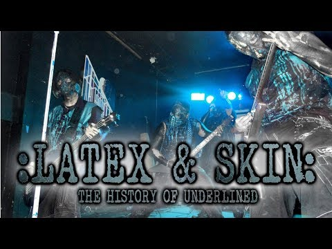 The History of Underlined : Latex & Skin [2019 Documentary]