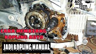 Video Tutorial    Cara Pasang Kopling Auto Jadi Kopling Manual    SHOGUN 125 download MP3, 3GP, MP4, WEBM, AVI, FLV September 2018