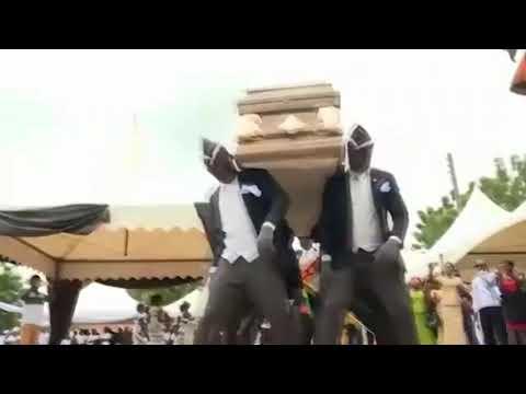 Coffin Dance Meme Aka Dancing Funeral Meme