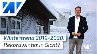 Rekordwinter in Sicht? Der aktuelle Wintertrend 2019/2020!