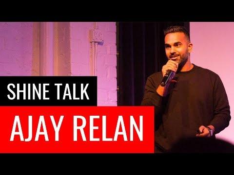 Giving Gave Me Everything I've Got | Ajay Relan | Shine Talk