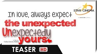 Teaser | In love, always expect the unexpected! | 'Unexpectedly Yours'