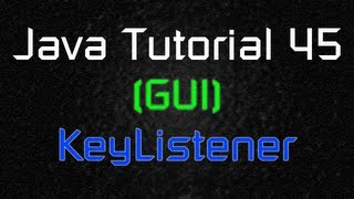 Java Tutorial 45 (GUI) - Moving Object with Keyboard Inputs (KeyListener)