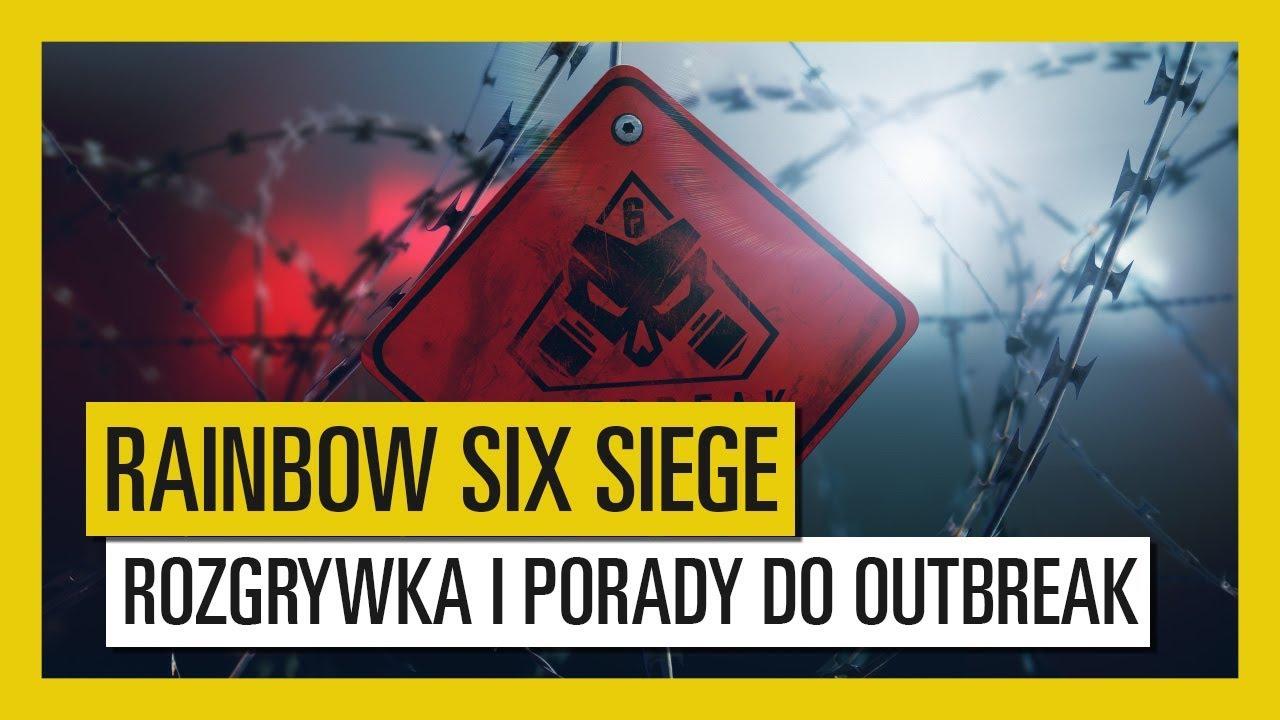 Tom Clancy's Rainbow Six Siege – Outbreak : Zwiastun Rozgrywki | UbiBlog