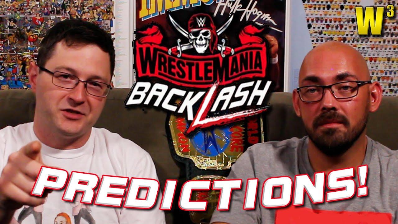 WWE Wrestlemania Backlash Predictions | Wrestling With Wregret
