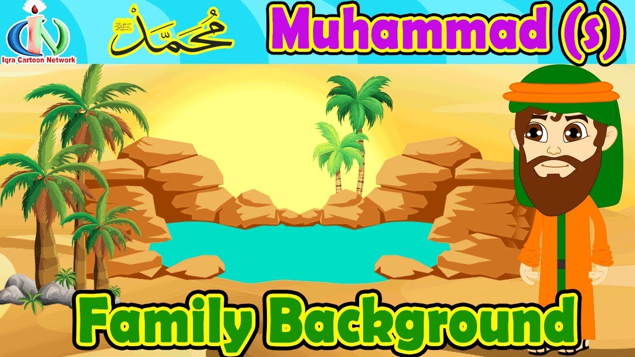 prophet muhammad s family background islamic cartoon no music youtube prophet muhammad s family background islamic cartoon no music