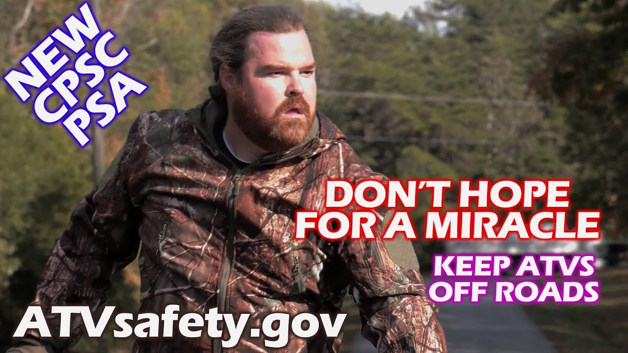 Don't Hope For A Miracle - Keep ATVs Off Roads