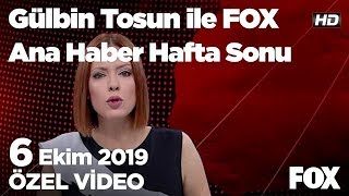 Erdoğan'dan fitne uyarısı... 6 Ekim 2019 Gülbin Tosun ile FOX Ana Haber Hafta Sonu