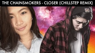 Closer - The Chainsmokers Feat. Halsey (Ysabelle Cuevas + Lil Sokz) 💖 New Chillstep Cover Remix