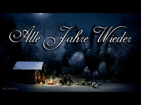 Alle Jahre Wieder [German Christmas Song][+English Translation]