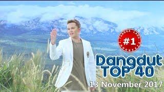 Dangdut Top 40 Chart  (13 November 2017)