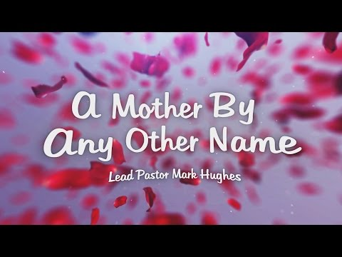 A Mother By Any Other Name