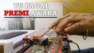 Tu Pagal Premi Awara ( तू पागल प्रेमी आवारा ) - BANJO Cover | Shola Aur Shabnam | By MUSIC RETOUCH