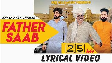 Father Saab Lyrical Video   Khasa Aala Chahar   Raj Saini   New Haryanvi Songs Haryanavi 2019