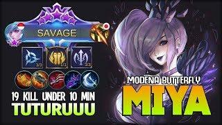 1 SAVAGE 2 Maniac!! Miya 19 Kill Under 10 Minutes by TUTURUUU ~ Mobile Legends