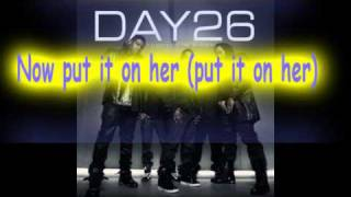 Day26 feat P Diddy & Yung Joc - Imma Put It On Her + lyrics