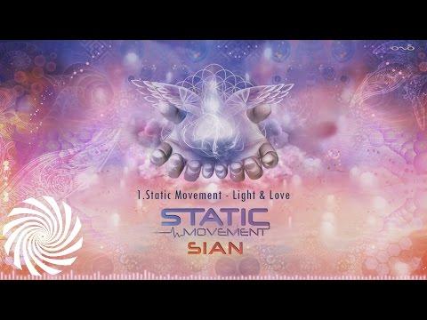 Static Movement - Light & Love