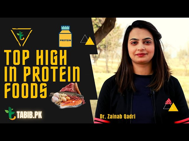 Top High Protein Food in Urdu / Hindi | Best Sources for High Protein Food | Tabib.pk