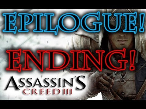 Assassin's Creed 3 - EPILOGUE Connor ENDING
