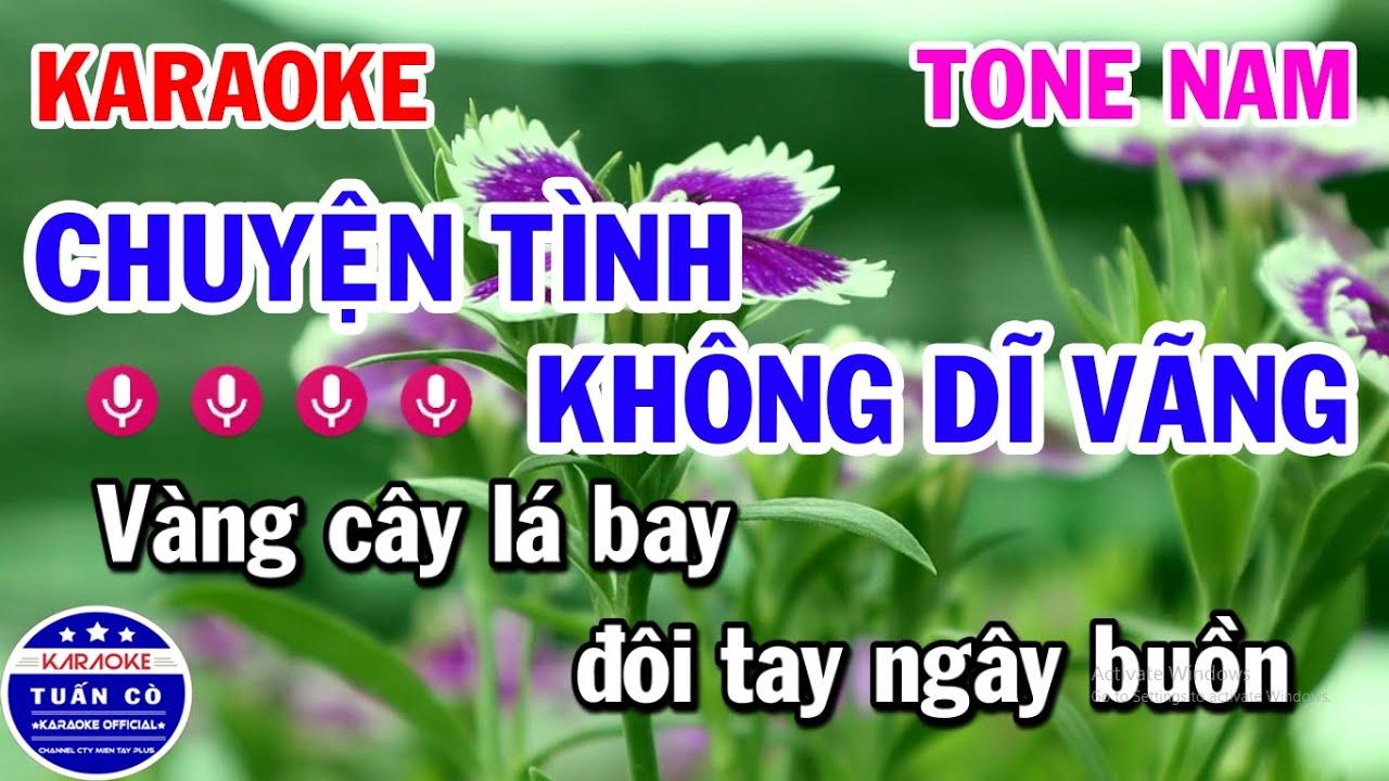 Karaoke Chuyện Tình Không Dĩ Vãng Tone Nam Nhạc Sống