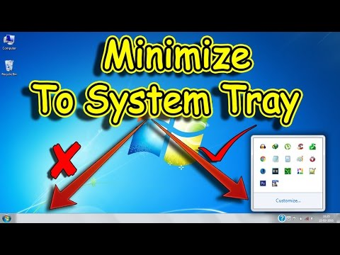 How to MINIMIZE any application to System TRAY instead of Taskbar NEW!!! 2016✔