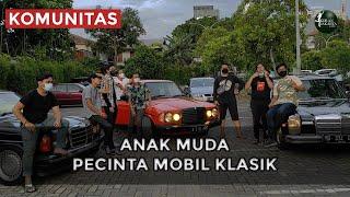 Biar Klasik Tapi Tetap Asik - Komunitas Anak Muda Pecinta Mobil Klasik