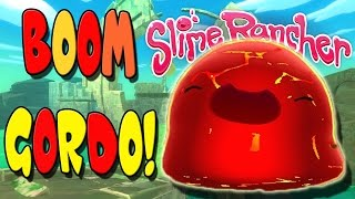 Slime Rancher | The Ancient Ruins Boom Gordo