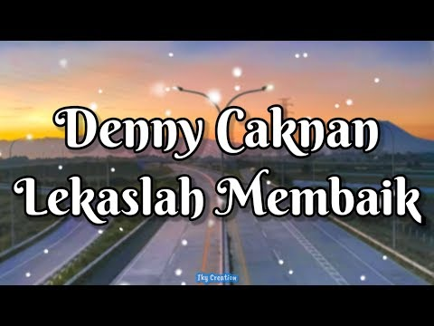 Hurry Up Better - Denny Caknan (Lyrics)