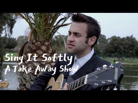 Gobbolino - Sing it Softly | A Take Away Show