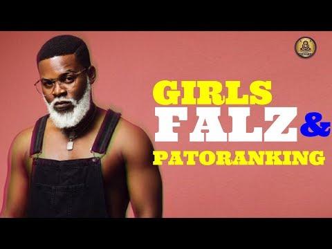 "Falz – ""Girls"" ft - Patoranking (Official Lyrics Video)"